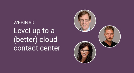 Level-up to a (better) cloud contact center