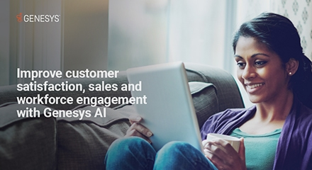 Improve customer satisfaction, sales and workforce engagment with Genesys AI