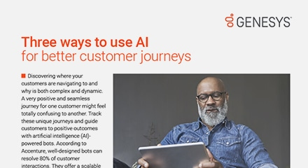 Three ways to use ai for better customer journeys art resource center en
