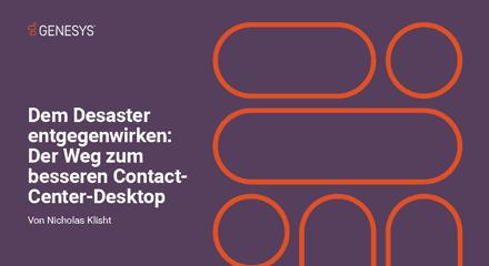 476e1a6e genesys solving the contact center desktop disaster eb resource center de