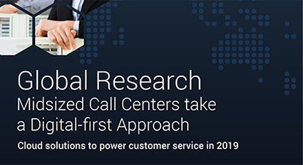 Frost & Sullivan Global Research: Midsized Call Centers take a Digital-first Approach - Research Report