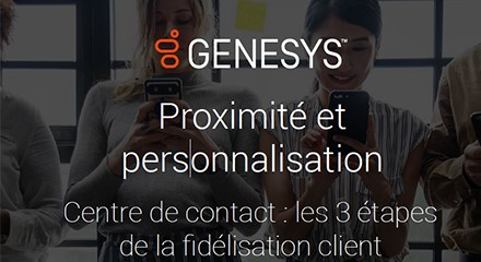 Gs ig 3 ways to use personalization in your contact center to keep your customers sticky v3 ig resource center fr