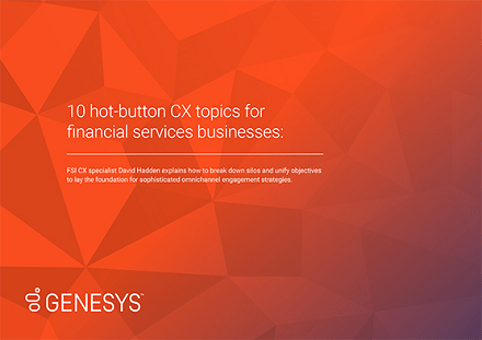 10 hot button cx topics f440