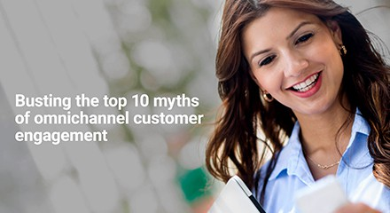 Busting top 10 myths omnichannel customer engagement eb resource center qe anz
