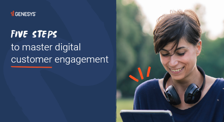 Five steps to master digital customer engagement resource centre 440x240px