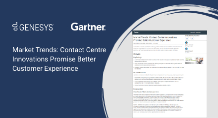 Gartner   market trends contact center innovations promise better cx 440x240px max quality