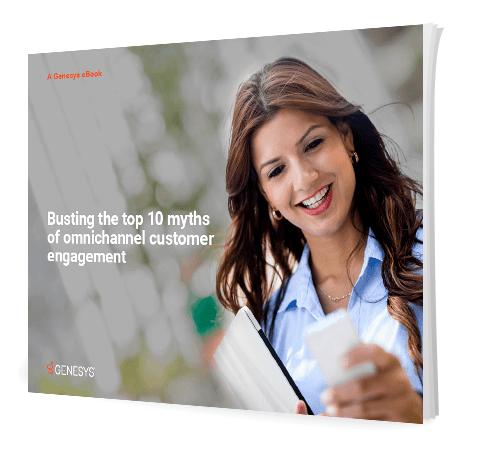 Genesys busting top 10 myths omnichannel customer engagement eb 3d en