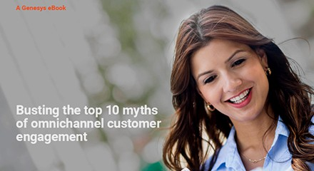 Genesys busting top 10 myths omnichannel customer engagement eb resource center en