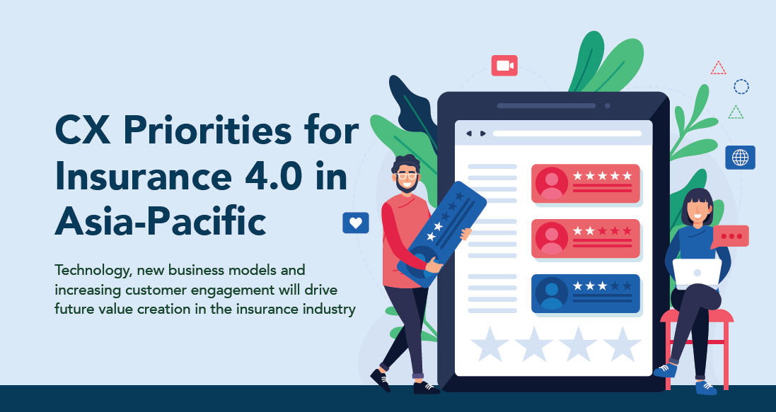 Cx priorities for insurance 4.0 in asia pacific
