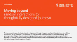 Move beyond random interactions to thoughtfully designed customer journeys