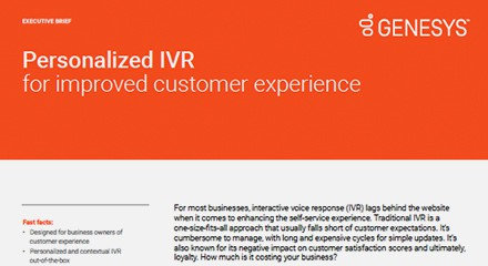 Personalized ivr for an improved customer experience executive brief ex resource center en