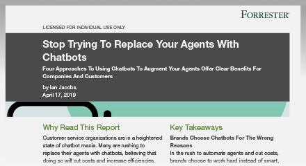 『エージェントはチャットボットでは代用できない』- Forresterレポート
