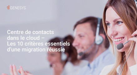 Ten considerations for moving your contact center to the cloud eb resource center fr