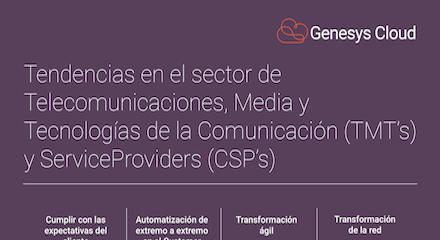 Tendencias en el sector de telecomunicaciones, media y tecnologías de la comunicación (tmt's) y serviceproviders (csp's)