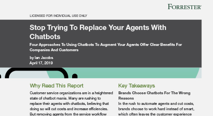 Stop trying to replace your agents with chatbots - Forrester Report