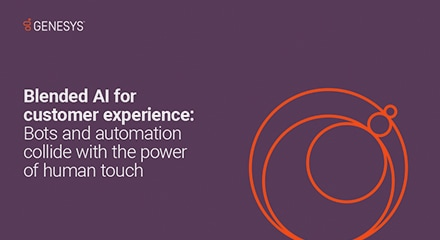 Blended ai for customer experience bots and automation collide with the power of human touch eb resource center en