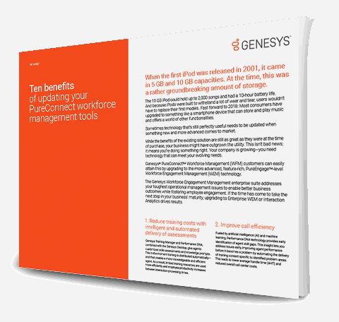 Ten benefits of updating your pureconnect workforce management tools ts 3d en