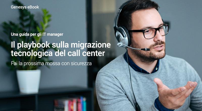 Playbook migrazione tecnologica call center
